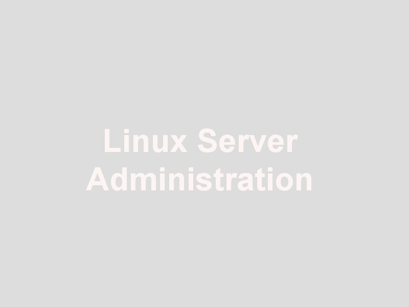 formation Linux Server Administration