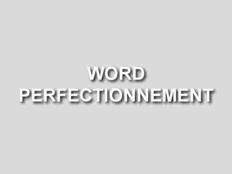 formation word perfectionnement